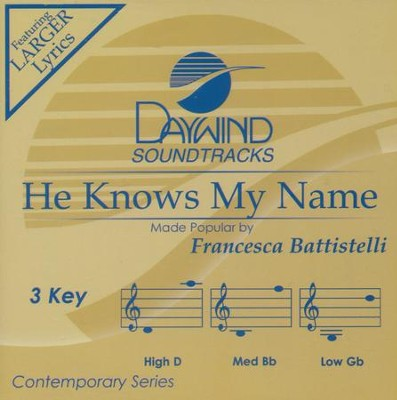 He Knows My Name Acc, CD  -     By: Francesca Battistelli