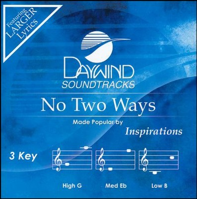 No Two Ways  -     By: The Inspirations