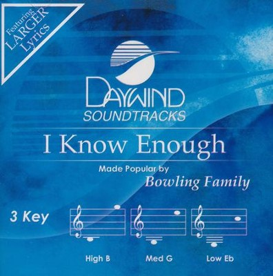 I Know Enough, Acc CD   -     By: The Bowling Family
