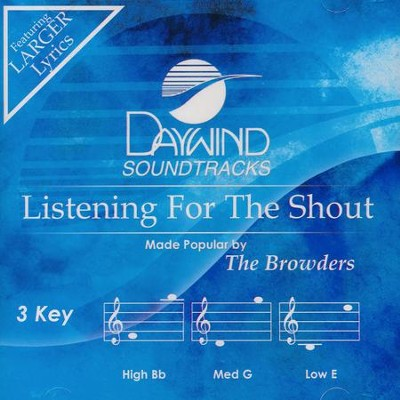 Listening For The Shout, Acc CD   -     By: The Browders