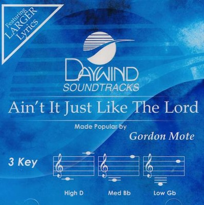 Ain't It Just Like The Lord, Acc CD   -     By: Gordon Mote