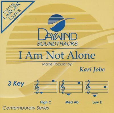 I Am Not Alone, Acc CD   -     By: Kari Jobe