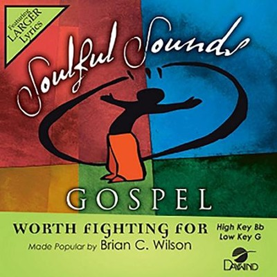 Worth Fighting For, Accompaniment CD   -     By: Brian C. Wilson