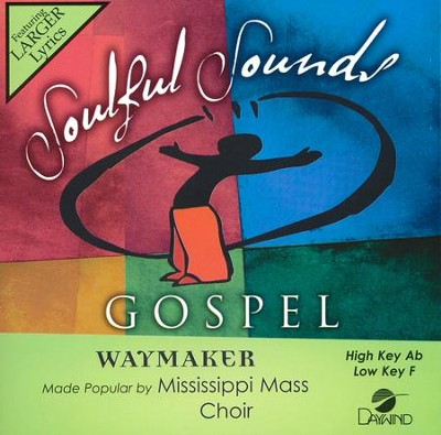 Waymaker  -     By: Mississippi Mass Choir