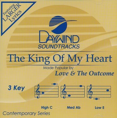 The King of My Heart, Acc CD   -     By: Love & The Outcome