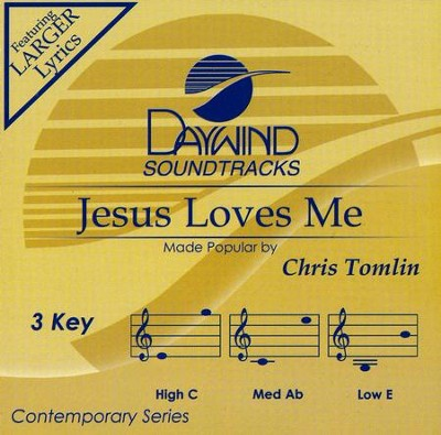 Jesus Loves Me, Acc CD   -     By: Chris Tomlin
