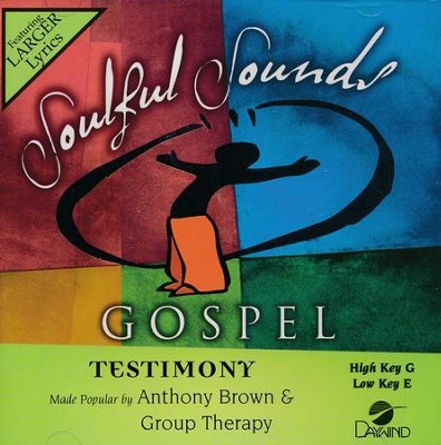 Testimony, Acc CD   -     By: Anthony Brown, Group Therapy