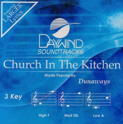 Church In the Kitchen, Acc CD   -     By: The Dunaways