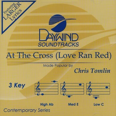 At the Cross (Love Ran Red), Acc CD   -     By: Chris Tomlin