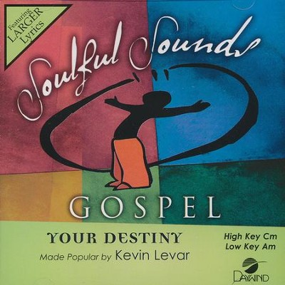 Your Destiny  -     By: Kevin Levar