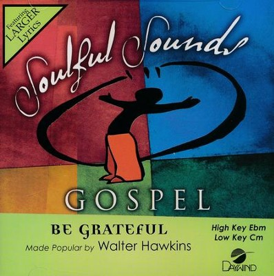 Be Grateful, Acc CD   -     By: Walter Hawkins