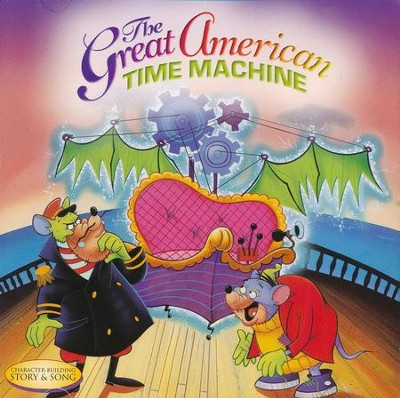 The Great American Time Machine  -     By: Ron Patch Hamilton