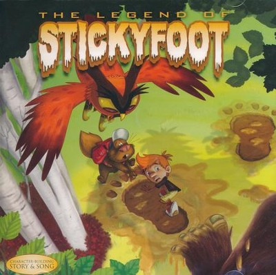 The Legend of Stickyfoot  -     By: Ron Patch Hamilton