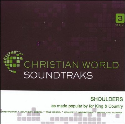 Shoulders, Accompaniment Track  -     By: for KING & COUNTRY