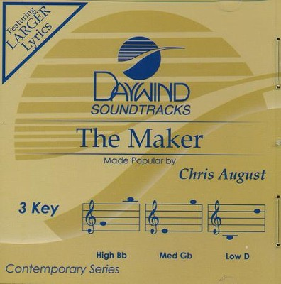 The Maker, Accompaniment Track  -     By: Chris August