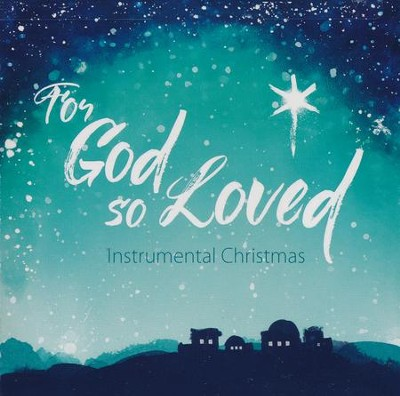 For God So Loved - Instrumental CD   -     By: Patricia Spedden