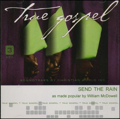 Send the Rain, Accompaniment Track  -     By: William McDowell