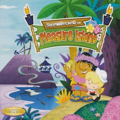 "Shipwrecked on Pleasure Island  -     By: Ron ""Patch"" Hamilton"
