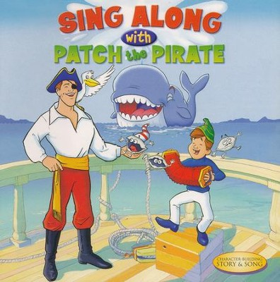 "Sing Along with Patch the Pirate  -     By: Ron ""Patch"" Hamilton"