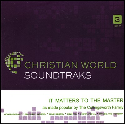 It Matters to the Master, Acc CD   -     By: The Collingsworth Family