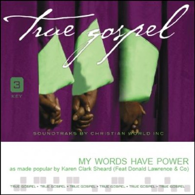 My Words Have Power, Accompaniment CD   -     By: Karen Clark Sheard