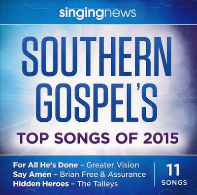 Singing News: Southern Gospel's Top Songs of 2015   -     By: Various Artists