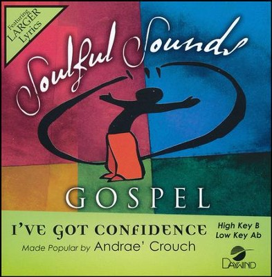 I've Got Confidence, Accompaniment CD   -     By: Andrae Crouch