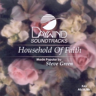 Household of Faith, Acc CD   -     By: Steve Green