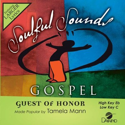 Guest of Honor, Accompaniment Track  -     By: Tamela Mann