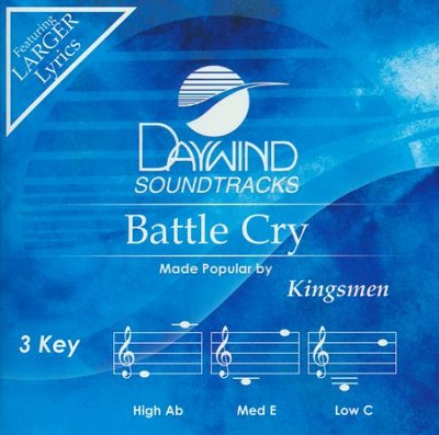 Battle Cry, Accompaniment Track  -     By: The Kingsmen