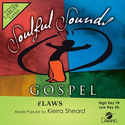 Flaws, Accompaniment CD   -     By: Kierra Sheard