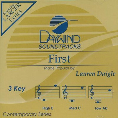 First, Acc CD   -     By: Lauren Daigle