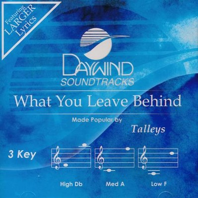 What You Leave Behind, Acc CD   -     By: The Talleys