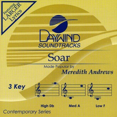Soar, Acc CD   -     By: Meredith Andrews