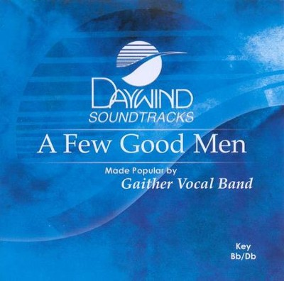 A Few Good Men, Accompaniment CD   -     By: Gaither Vocal Band