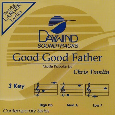 Good, Good Father, Acc CD   -     By: Chris Tomlin