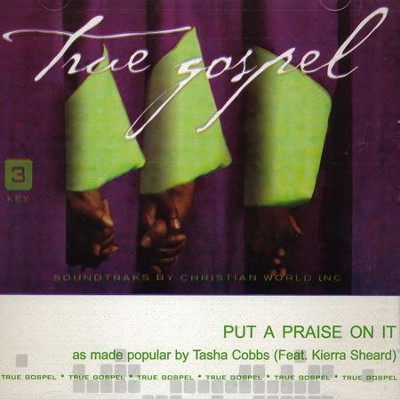 Put A Praise On It, Acc CD   -     By: Tasha Cobbs