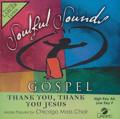 Thank You, Thank You Jesus, Acc CD   -     By: Chicago Mass Choir