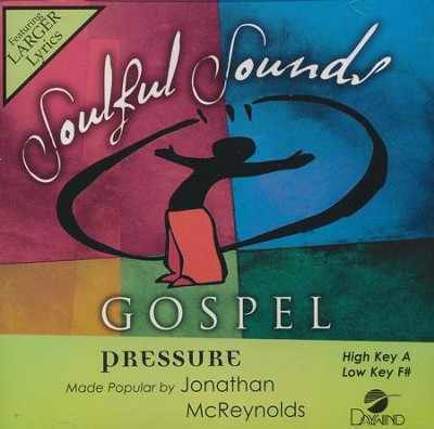 Pressure, Accompaniment Track  -     By: Jonathan McReynolds