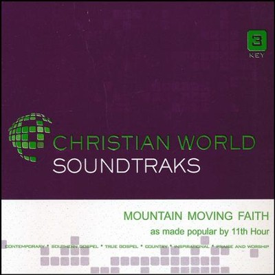 Mountain Moving Faith, Accompaniment Track  -     By: 11th Hour