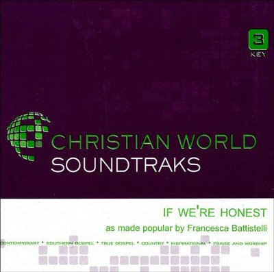 If We're Honest, Accompaniment CD   -     By: Francesca Battistelli