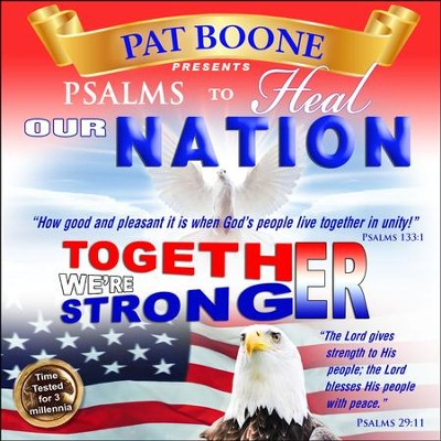 Pat Boone Presents Psalms to Heal our Nation  -     By: David & The High Spirit