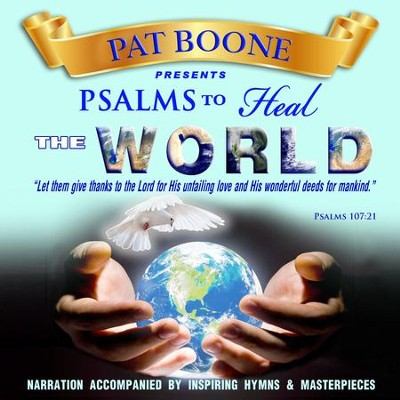 Pat Boone Presents Psalms to Heal the World  -     By: David & The High Spirit