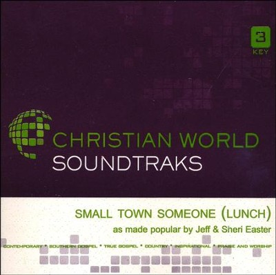 Small Town Someone (Lunch), Acc CD   -     By: Jeff Easter, Sheri Easter