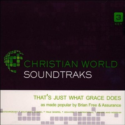 That's Just What Grace Does, Acc CD   -     By: Brian Free & Assurance