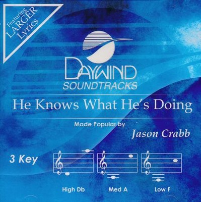 He Knows What He's Doing, Acc CD   -     By: Jason Crabb