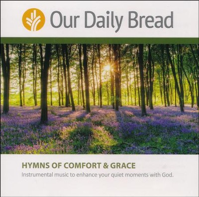 Our Daily Bread: Hymns of Comfort and Grace - 2 CD Set   -