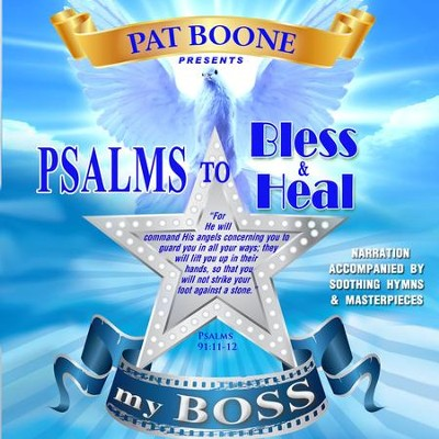 Pat Boone Presents Psalms to Bless & Heal my Boss  -     By: David & The High Spirit