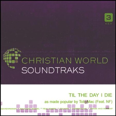 Til The Day I Die, Acc CD   -     By: tobyMac