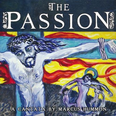 The Passion - CD  -     By: Marcus Hummon
